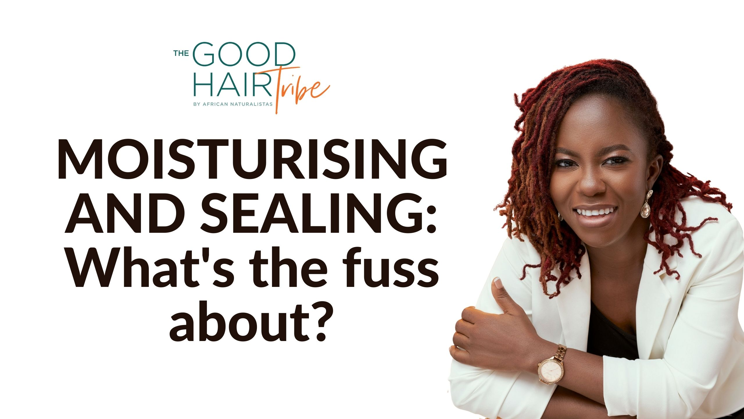 Moisturising and Sealing