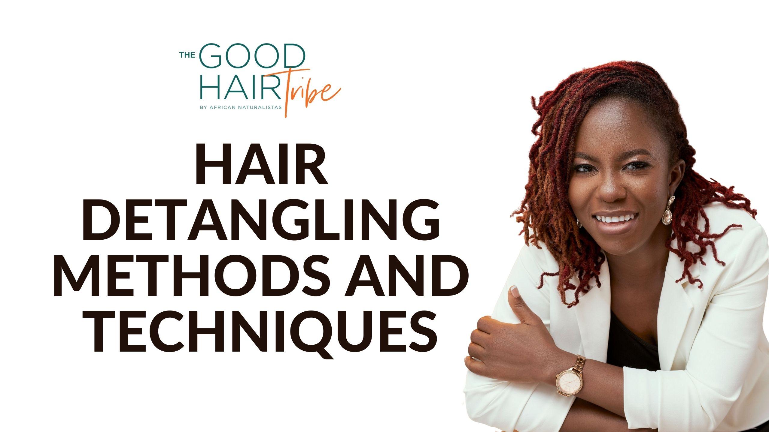 Hair Detangling Methods