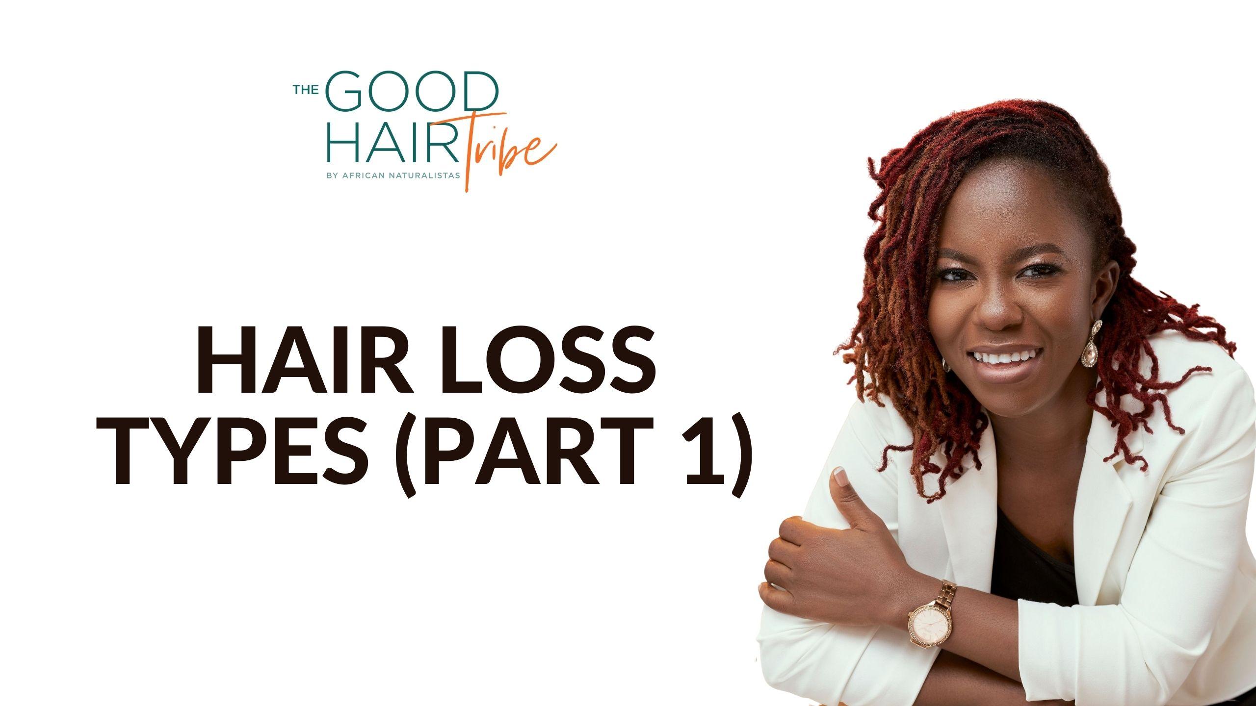 Hair Loss Types – Part 1