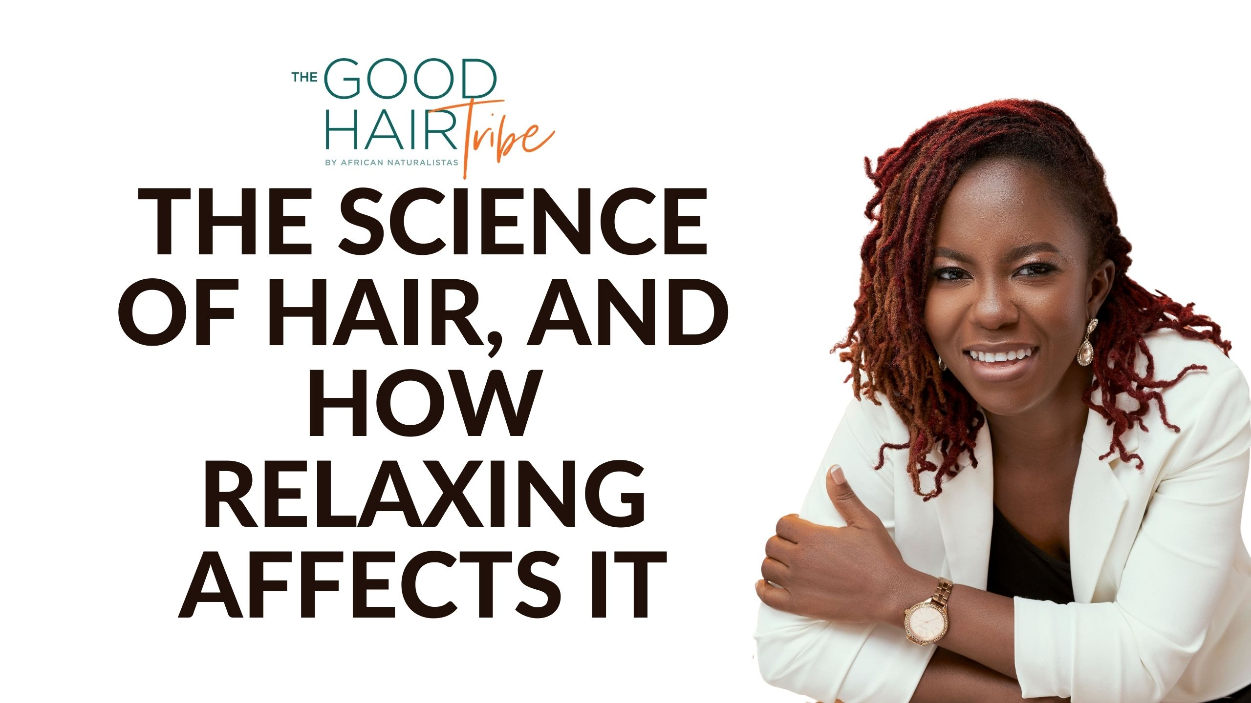 The Science of Hair and Relaxing