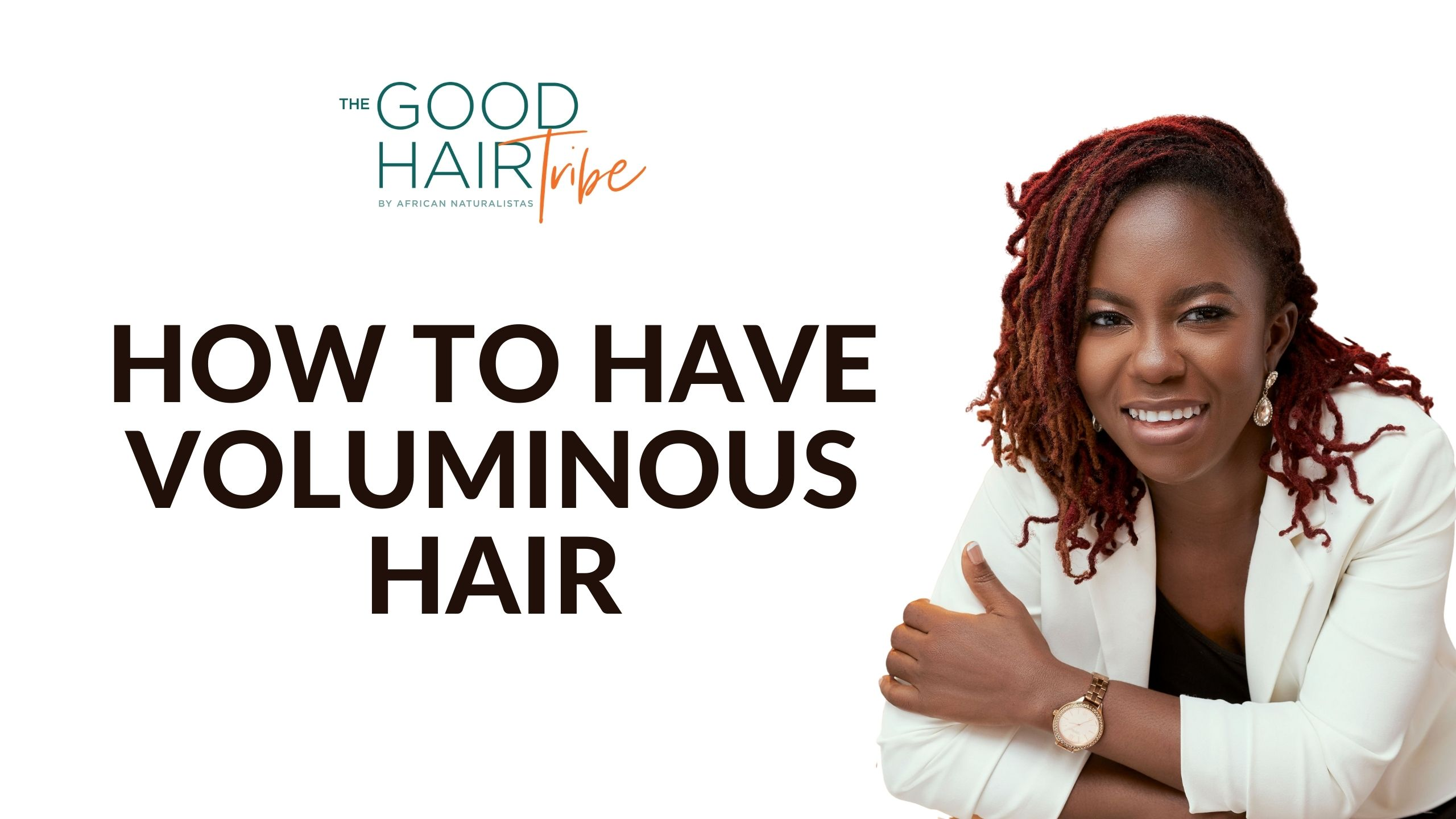How to have Voluminous Hair